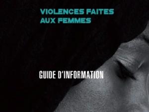 Violences faites aux femmes : un guide d'information édité en 2 langues