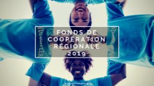 Appel à projets du fonds de coopération régionale pour 2019