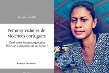 Rozette Yssouf s'attaque aux violences conjugales