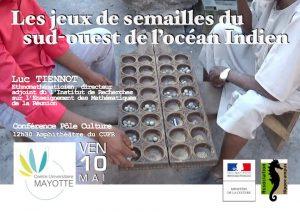 «Les jeux de semailles du sud-ouest de l'océan Indien» présentés par Luc Tiennot, ethnomathématicien