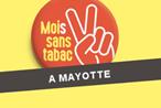 4ème édition du #MoisSansTabac : les inscriptions sont ouvertes à Mayotte !